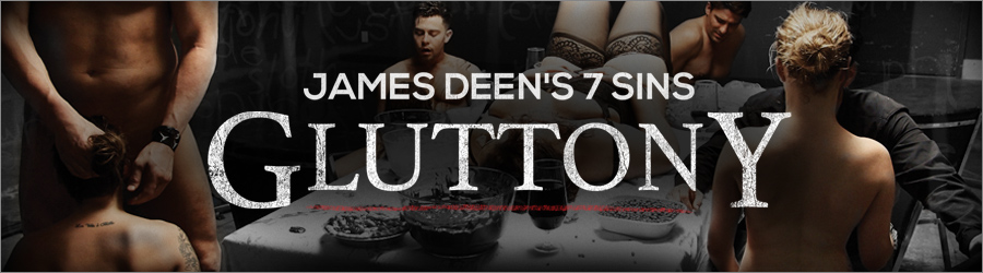 James Deen gluttony